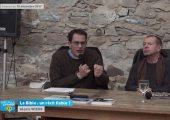 [Vidéo] « La Bible : un récit fiable ? » : La séance du 15 décembre 2017 en replay